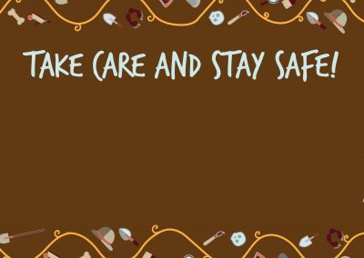 Take Care and Stay Safe!